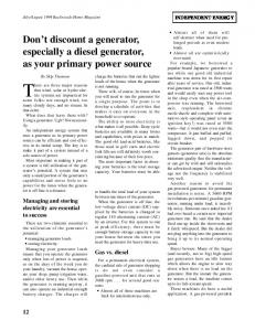 Don't discount a generator, especially a diesel generator, as