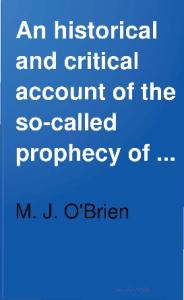 Historical Critical Account of the Malachy Prophecy