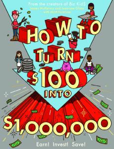 How to Turn $100 Into $1,000,000   Earn! Save! Invest! (2016)