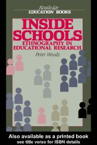[Peter Woods] Inside Schools Ethnography in Educa(BookFi