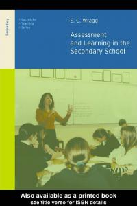 [Prof E C Wragg] Assessment and Learning in the Se(BookFi