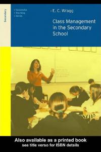 [Prof E C Wragg] Class Management in the Secondary(BookFi