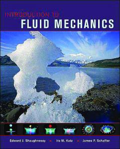 Shaughnessy   Introduction to Fluid Mechanics (Oxford, 2005)