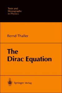 Thaller   Dirac Equation (Springer, 1992)