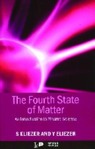 The Fourth State Of Matter   An Intro To Plasma Science   S
