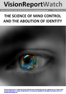 The Science of mind control and the abolition of identity