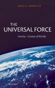 The Universal Force   Gravity, the Creator of Worlds   L