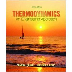 Thermodynamics An Engineering Approach 5th Edition   Gengel, Boles