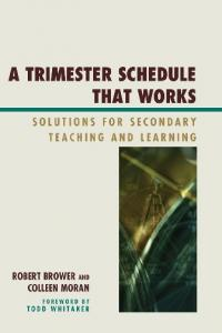 [Todd Whitaker] A Trimester Schedule that Works S(BookFi
